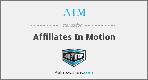 AIM - Affiliates In Motion
