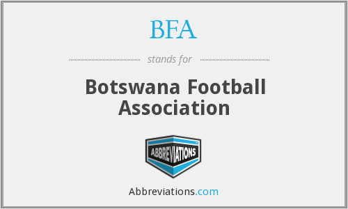 BFA - Botswana Football Association