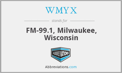 WMYX - FM-99.1, Milwaukee, Wisconsin