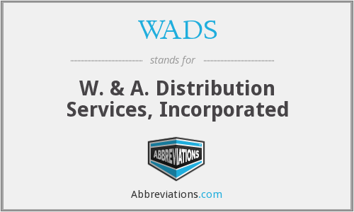 WADS - W. & A. Distribution Services, INC.