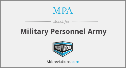 MPA - Military Personnel Army