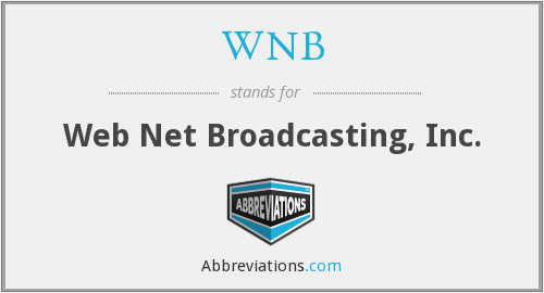 WNB - Web Net Broadcasting, Inc.
