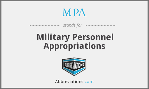MPA - Military Personnel Appropriations
