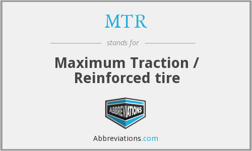 MTR - Maximum Traction / Reinforced tire