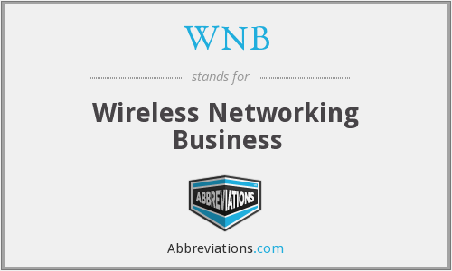 WNB - Wireless Networking Business