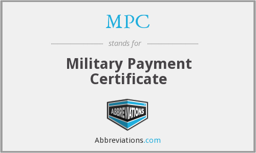 MPC - Military Payment Certificate
