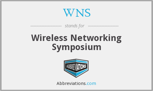 WNS - Wireless Networking Symposium