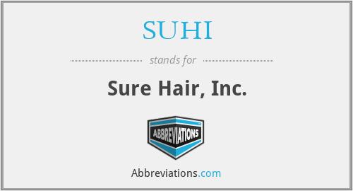 SUHI - Sure Hair, Inc.