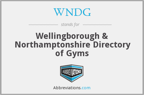 WNDG - Wellingborough & Northamptonshire Directory of Gyms