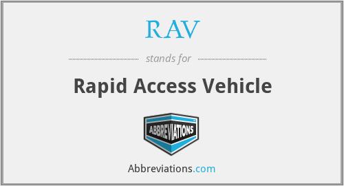 RAV - Rapid Access Vehicle