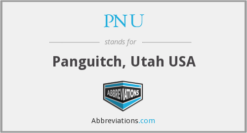 PNU - Panguitch, Utah USA