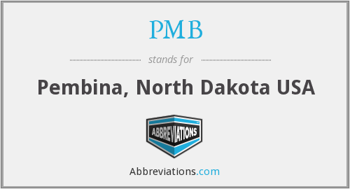 PMB - Pembina, North Dakota USA