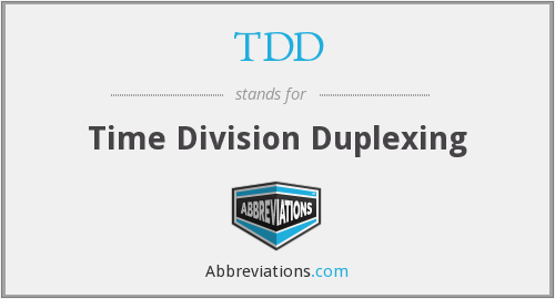 TDD - Time Division Duplexing