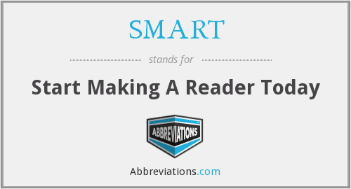 SMART - Start Making A Reader Today