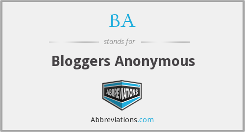 BA - Bloggers Anonymous