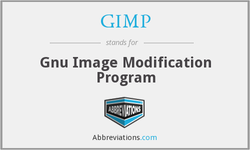 GIMP - Gnu Image Modification Program