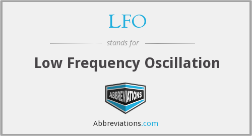 LFO - Low Frequency Oscillation