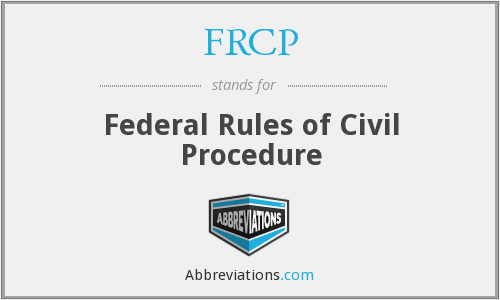 What does FRCP stand for?