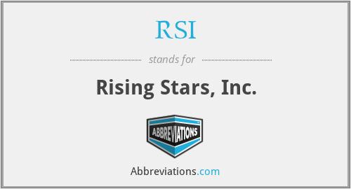 RSI - Rising Stars, Inc.