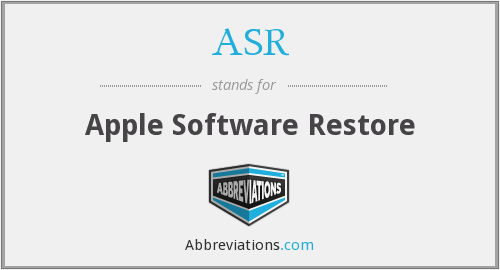 ASR - Apple Software Restore