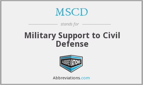 MSCD - Military Support to Civil Defense