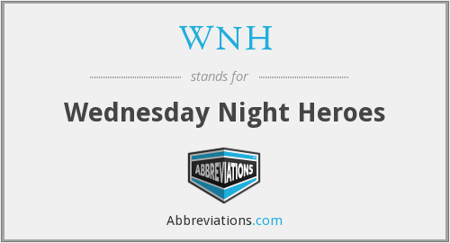 What does WNH stand for?