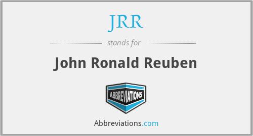 JRR - John Ronald Reuben