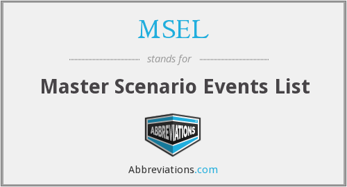 MSEL - Master Scenario Events List