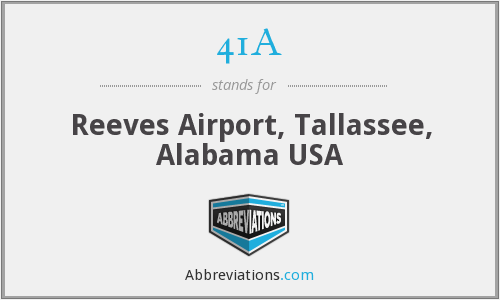 41A - Reeves Airport, Tallassee, Alabama USA