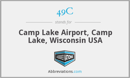 49C - Camp Lake Airport, Camp Lake, Wisconsin USA