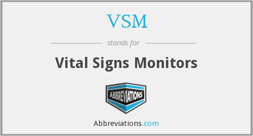 VSM - Vital Signs Monitors