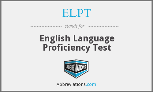 ELPT - English Language Proficiency Test