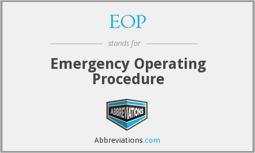 EOP - Emergency Operating Procedure
