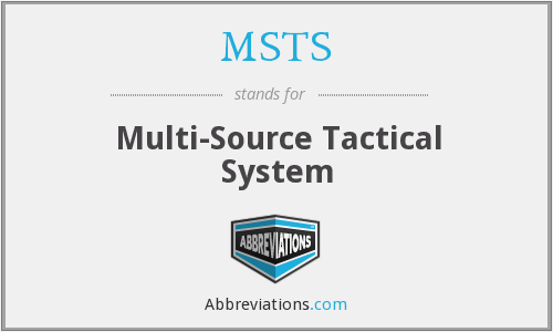 MSTS - Multi-Source Tactical System