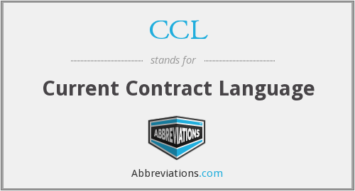 CCL - Current Contract Language