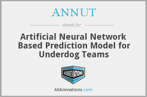 ANNUT - Artificial Neural Network Based Prediction Model for Underdog Teams