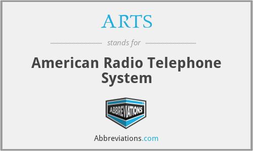 ARTS - American Radio Telephone System