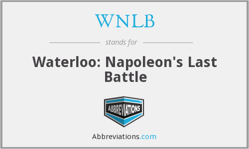 WNLB - Waterloo: Napoleon's Last Battle