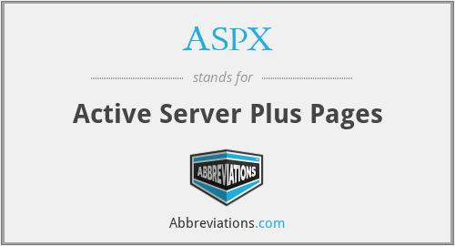 ASPX - Active Server Plus Pages