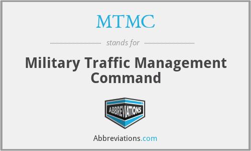 MTMC - Military Traffic Management Command