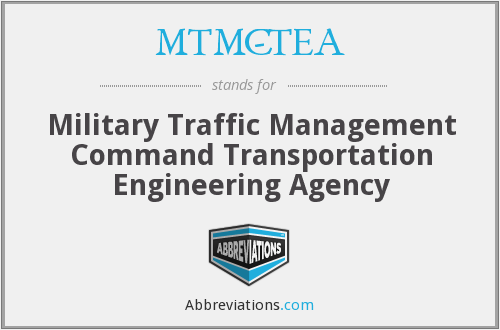 MTMC-TEA - Military Traffic Management Command Transportation Engineering Agency