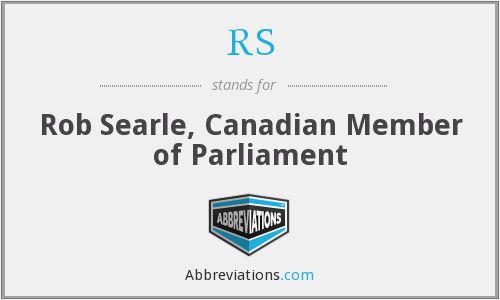 RS - Rob Searle, Canadian Member of Parliament
