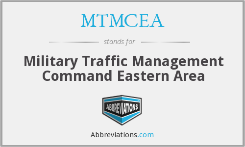 MTMCEA - Military Traffic Management Command Eastern Area