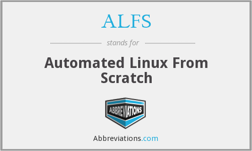 ALFS - Automated Linux From Scratch