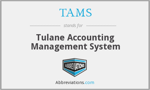 TAMS - Tulane Accounting Management System