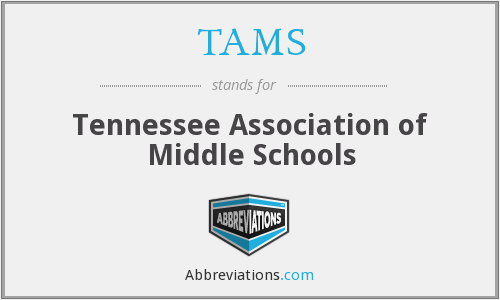 TAMS - Tennessee Association of Middle Schools