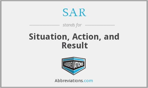 SAR - Situation, Action, and Result