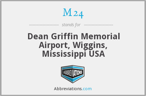 M24 - Dean Griffin Memorial Airport, Wiggins, Mississippi USA