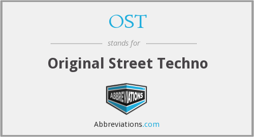 OST - Original Street Techno