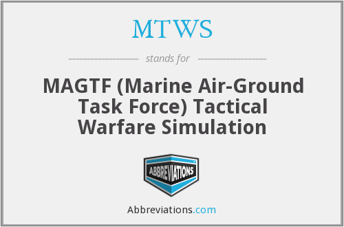 MTWS - MAGTF Tactical Warfare Simulation